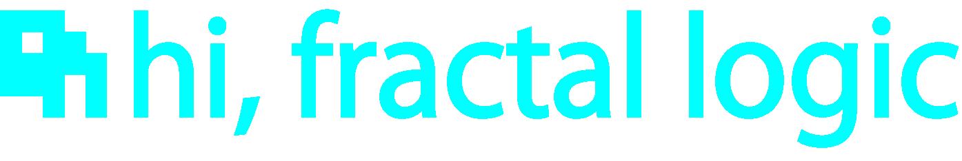 hi, fractal logic